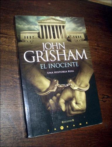 el inocente-john grisham-una historia real. (ltc)