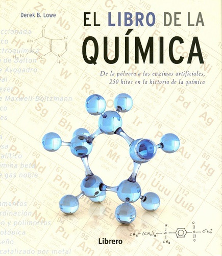el libro de la química - derek b. lowe - librero