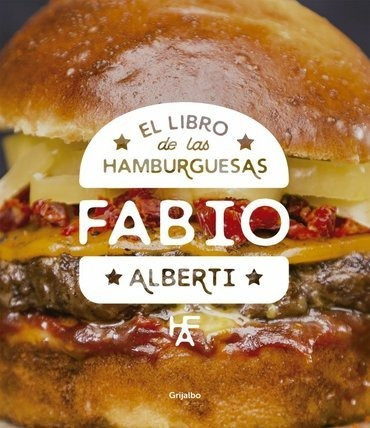 el libro de las hamburguesas  - fabio alberti