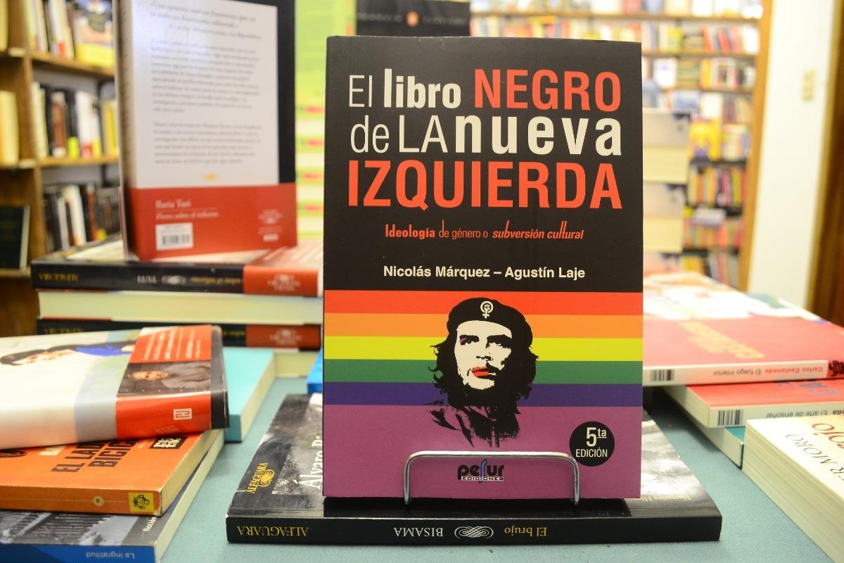 el libro negro de la nueva izquierda. n marquez - a laje. Cargando zoom.