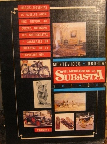 el mercado de la subasta de uruguay - volúmenes 1 y 2