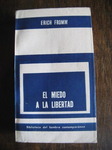 el miedo a la libertad, e. fromm
