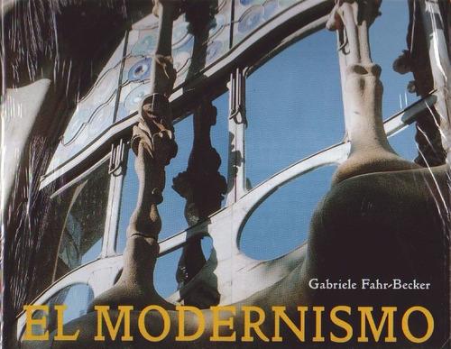 el modernismo - gabriele fahr-becker