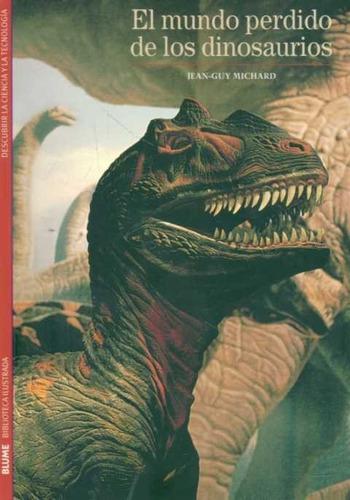 el mundo perdido de los dinosaurios