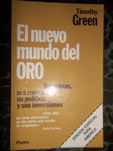 el nuevo mundo del oro timothy green planeta 1981 venezuela