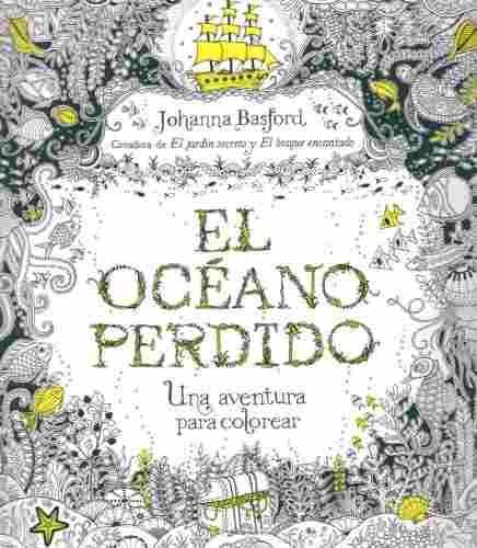 El Oceano Perdido: Una Aventura Para Colorear - $ 1.180,00 en ...