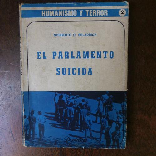 el parlamento suicida - beladrich,norberto