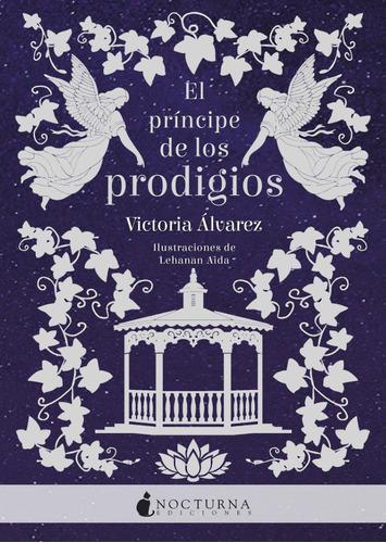 el príncipe de los prodigios de victoria álvarez
