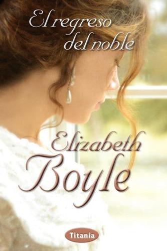 el regreso del noble - elizabeth boyle