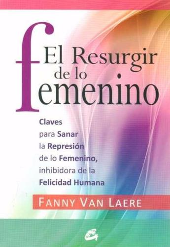 el resurgir de lo femenino - van laere, fanny