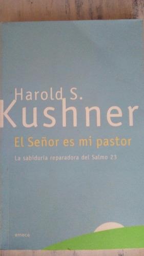 el señor es mi pastor - harold s. kushner