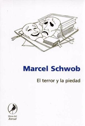 el terror y la piedad - schwob, marcel