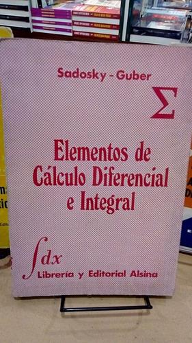 elementos de calculo diferencial e integral. sadosky-guber.