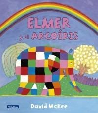 elmer y el arcoíris - david mckee