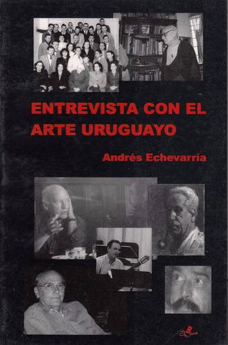 entrevista con arte uruguay eduardo mateo y otros echevarria