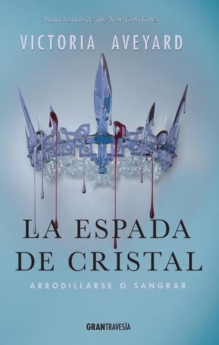 espada de cristal / aveyard (envíos)