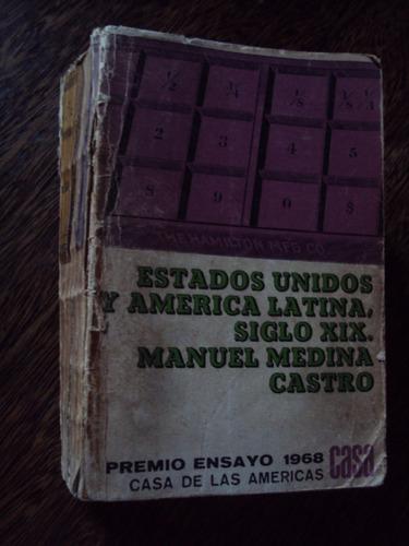 estados unidos y america latina s xix medina castro