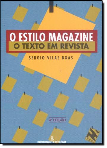 estilo magazine o o texto em revista de segio vilas boas sum