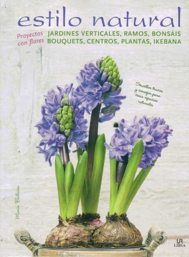 estilo natural: arreglos florales y manualidades con flores