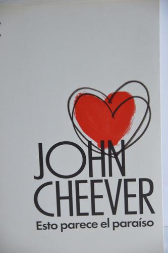 esto parece el paraíso - john cheever