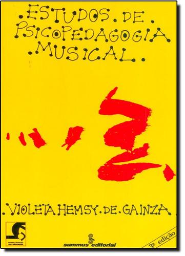 estudos de psicopedagogia musical de violeta hemsy de gainza