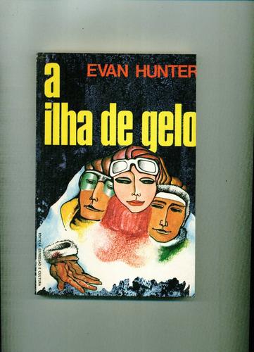 evan hunter - a ilha de gelo - literatura estrangeira