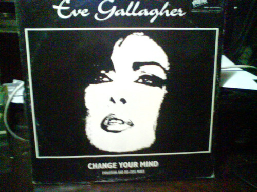 eve gallagher change your mind vinilo maxi italia