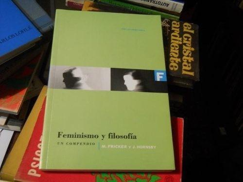 feminismo y filosofía - hornsby, j.; fricker, m