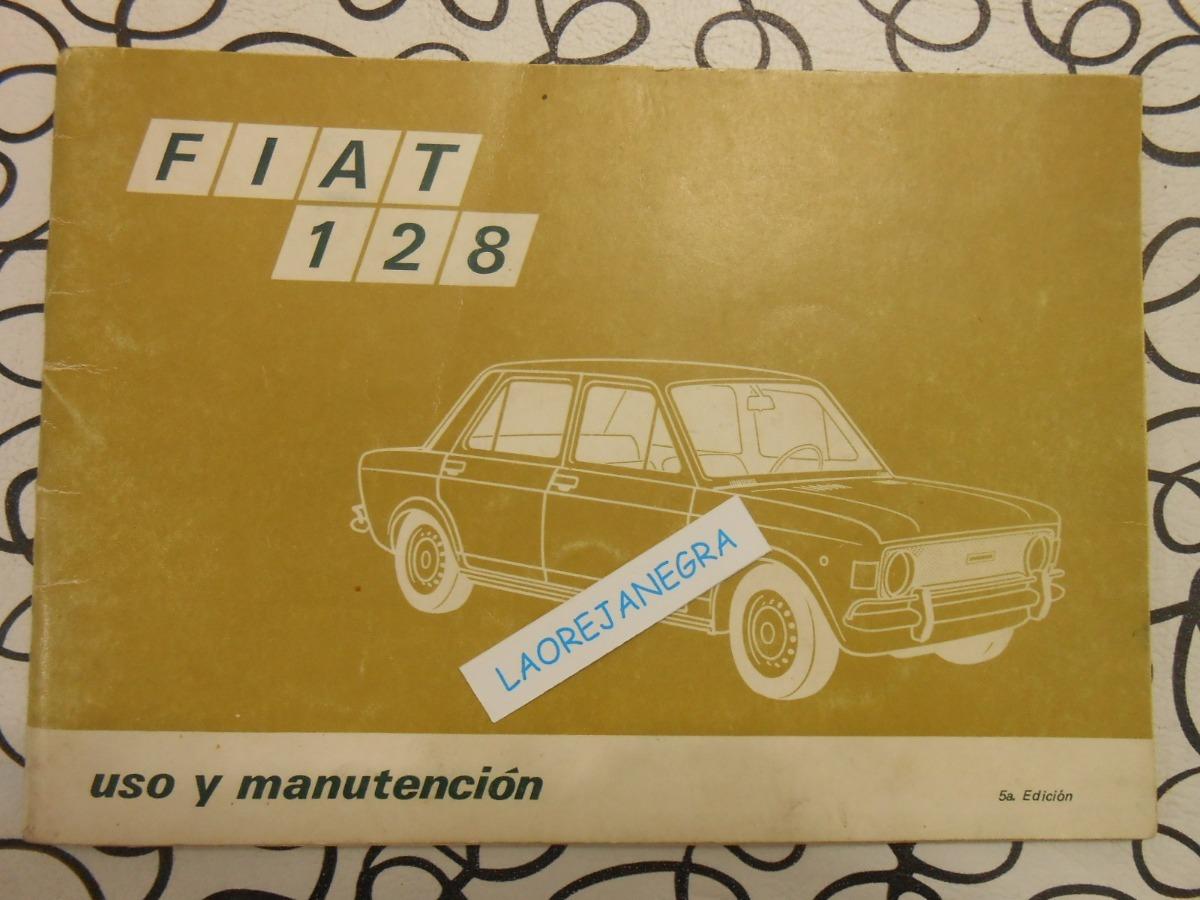 fiat 128 1973 manual de guantera usuario original 350 00 en rh articulo mercadolibre com ar manual fiat 128 fiat 128 europa manual