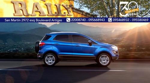 ford ecosport 0km  nuevo modelo  entega u$s7500 y ctas