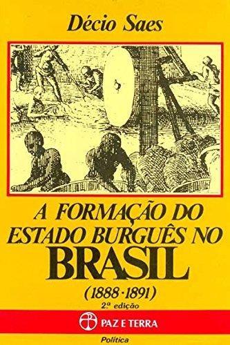 formacao do estado burgues no brasil de saes decio