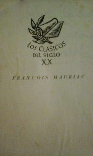 françois mauriac, obras completas, 1953. novelas - impecable