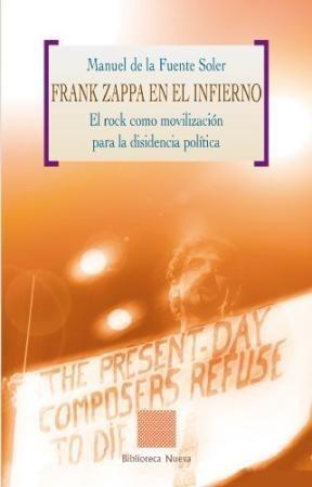 frank zappa en el infierno  de de la fuente soler  bibliotec
