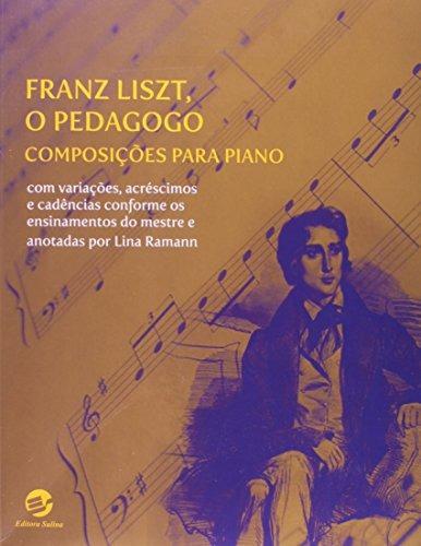 franz liszt o pedagogo composições para piano com variações