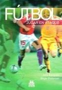 futbol: jugar en ataque - bangsbo, jens