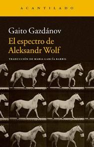 gaito gazdánov - el espectro de aleksandr wolf