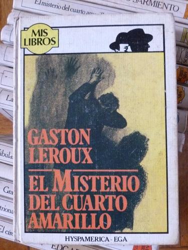gaston leroux - el misterio del cuarto amarillo - mis libros