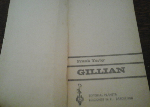 gillian - frank yerby - ed planeta ediciones gp