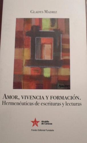 gladys madriz - hermenéuticas de escrituras y lecturas