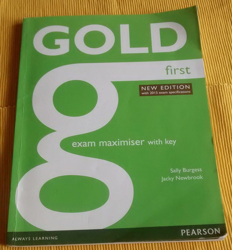 gold first exam maximiser with key new edition 2015 pearson