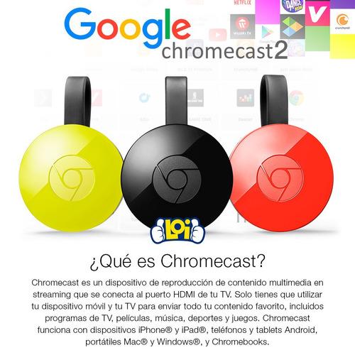google chromecast 2 nuevo 1 año de garantía en oferta loi