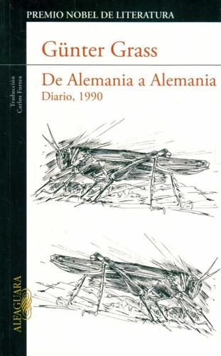 grass, gunter  - de alemania a alemania. diario, 1990