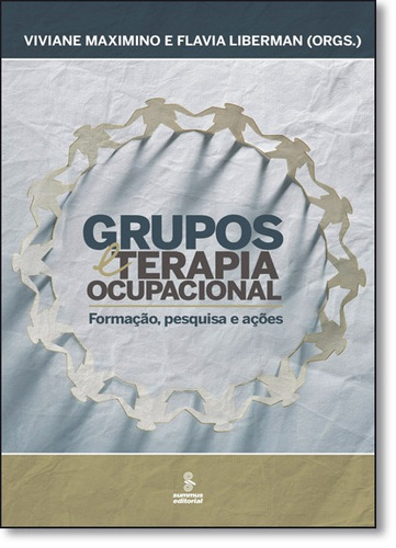 grupos e teoria ocupacional formação pesquisa e ações de viv