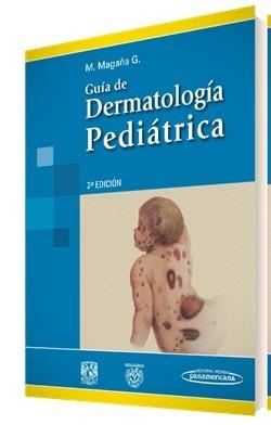 guía de dermatología pediátrica magaña