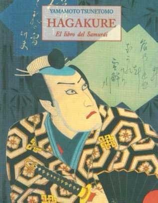 hagakure el libro del samurái - yamamoto tsunetomo
