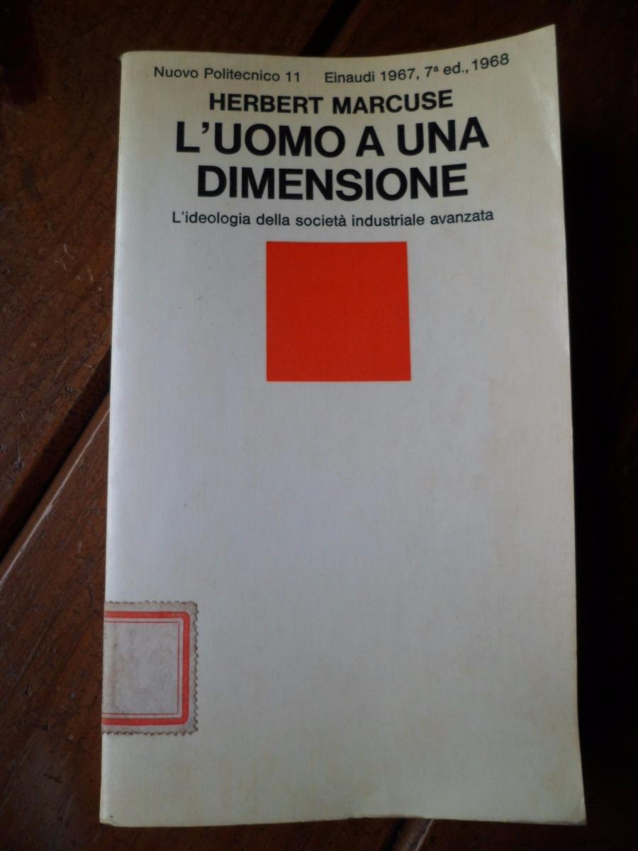 MARCUSE L UOMO A UNA DIMENSIONE PDF DOWNLOAD