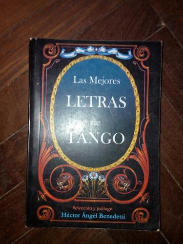 héctor ángel benedetti - las mejores letras de tango.