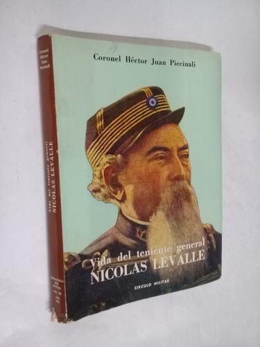 hector j. piccinalli vida del teniente gral. nicolas levalle