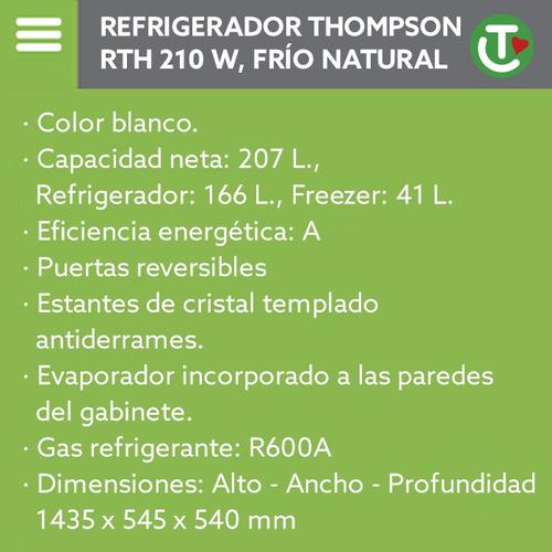 heladera thompson, frío natural 207 lts. - la tentación