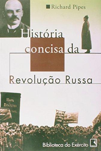 historia concisa da revolucao russa de pipes richard